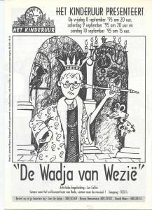 1995: De Wadja van Wezië
