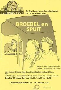 2012: Broebel en Spruit